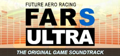 Future Aero Racing S Ultra - The Original Game Soundtrack