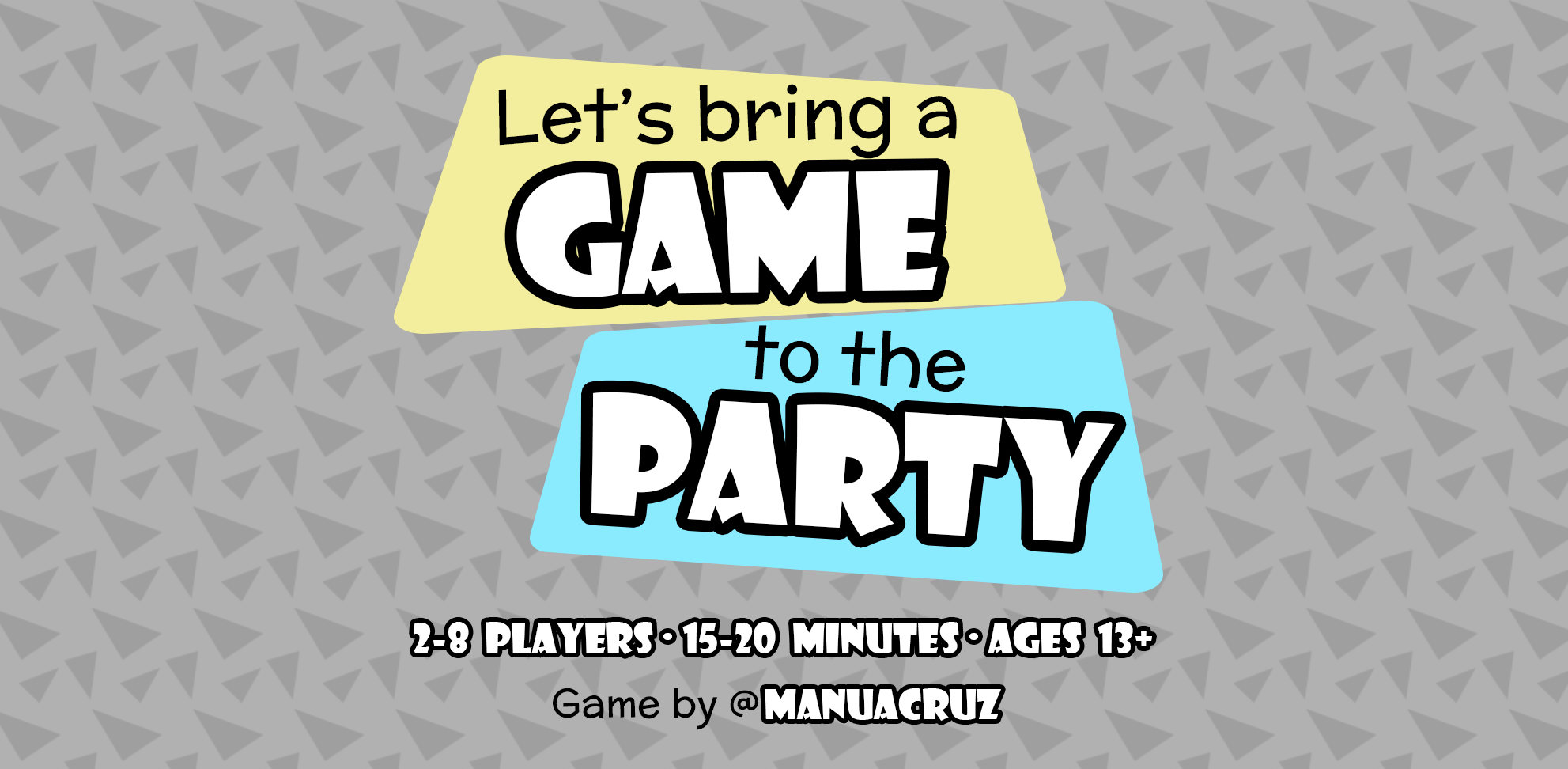 Let's bring a Game to the Party