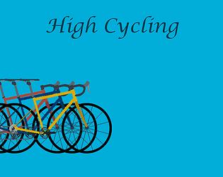 High Cycling