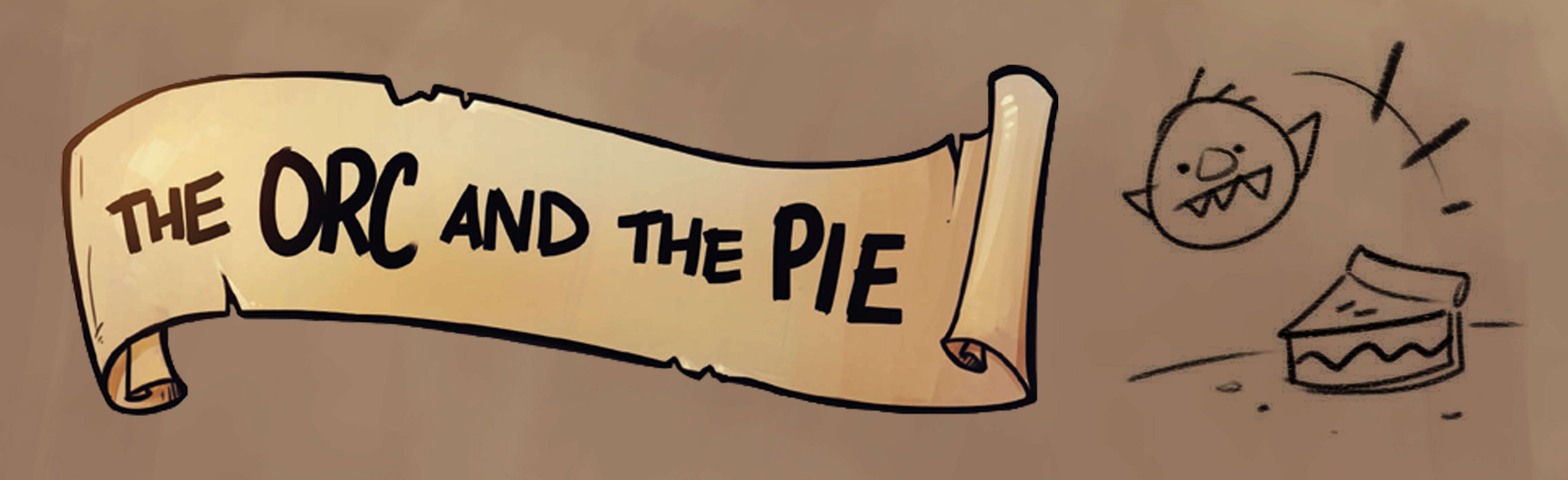 The Orc and the Pie