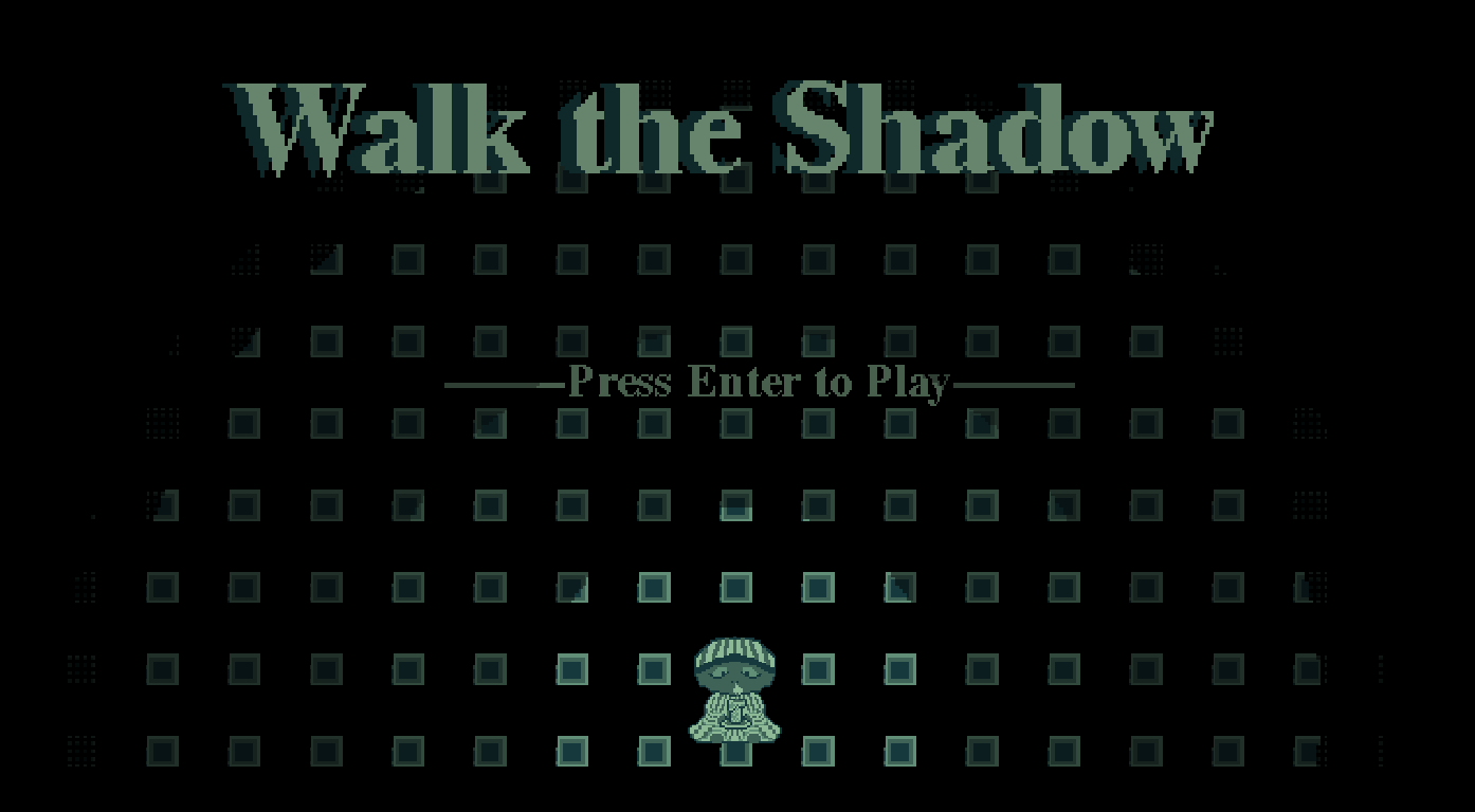 Walk the Shadow