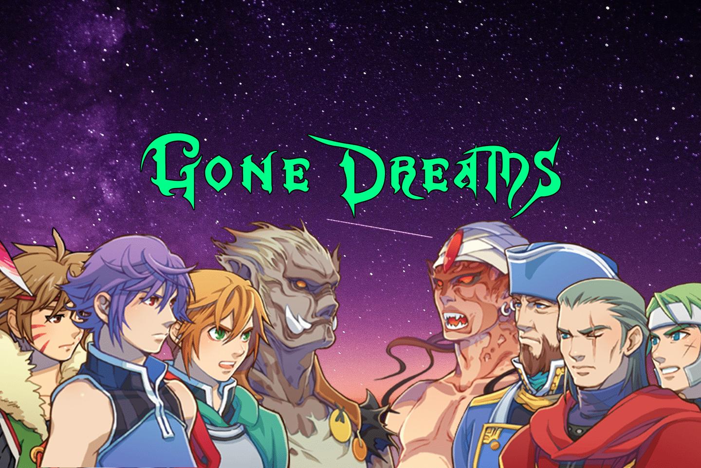 Gone Dreams