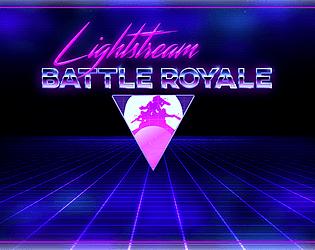 LightStream Battle Royale