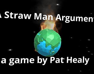 A Straw Man Argument
