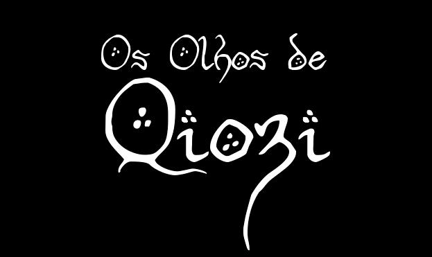 Os Olhos de Qiozi
