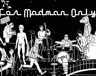 For Madman Only [Free] [Visual Novel] [Windows]