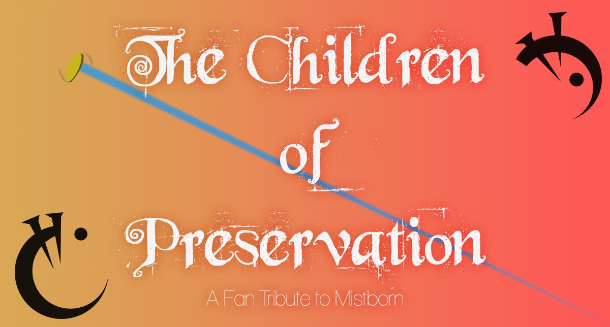 The Children of Preservation [Prototype]