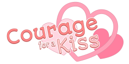 Courage for a Kiss