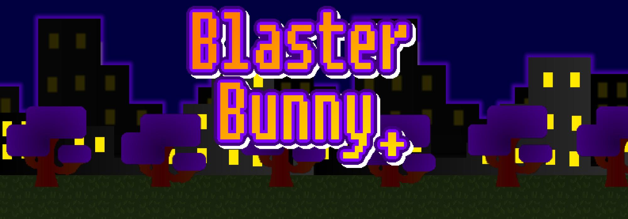 Blaster Bunny +
