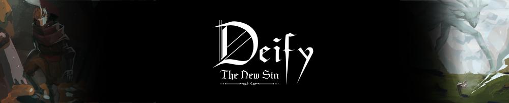 Deify : The New Sin