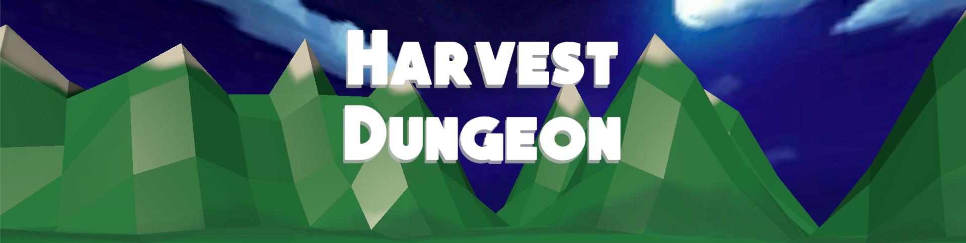 Harvest Dungeon