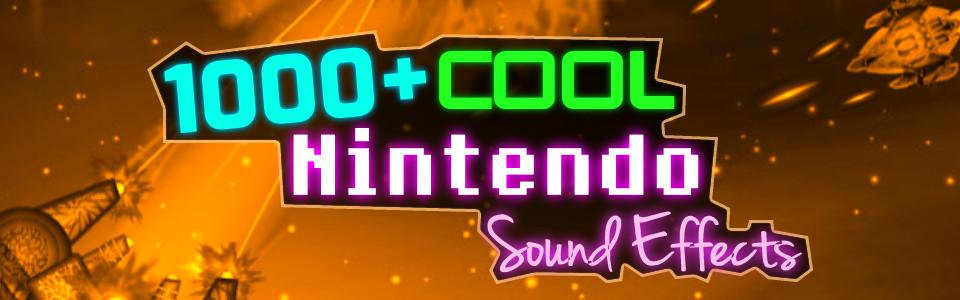 1000+ Nintendo Sound Effects (8 SFX Categories)