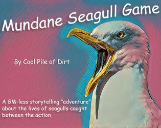 Mundane Seagull Game