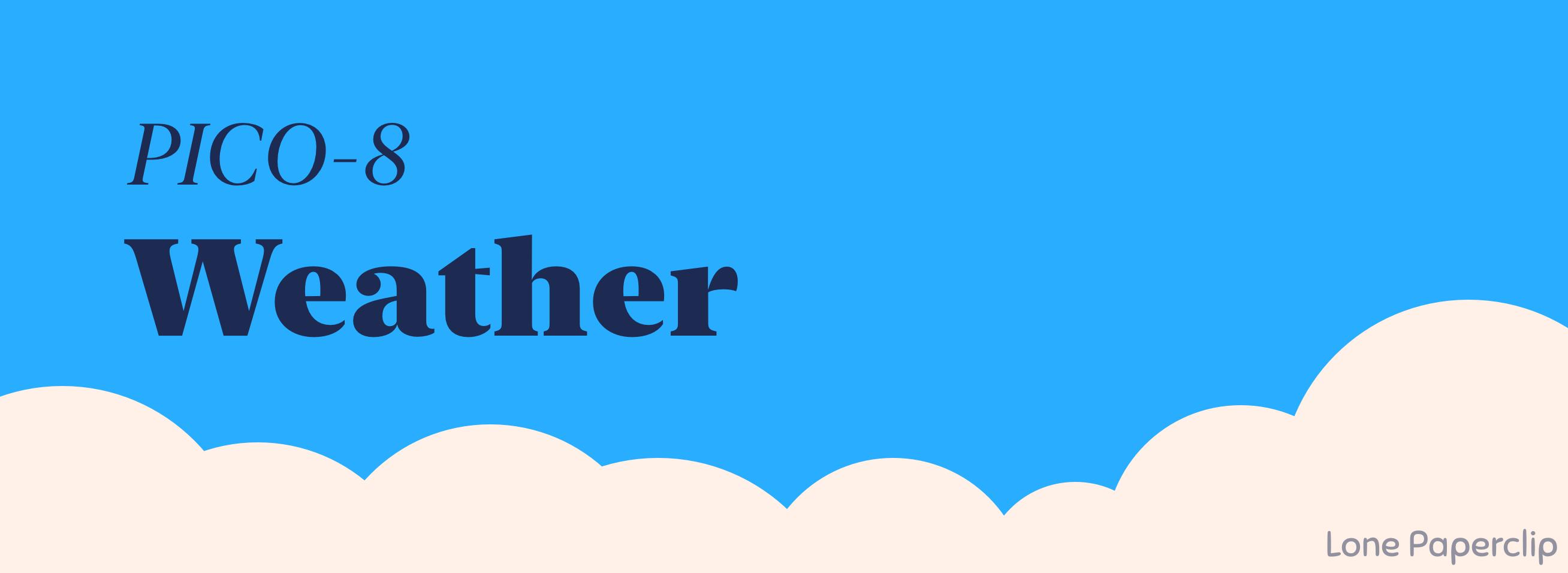 Pico-8 weather