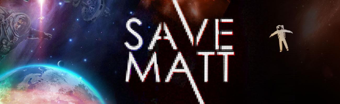 Save Matt