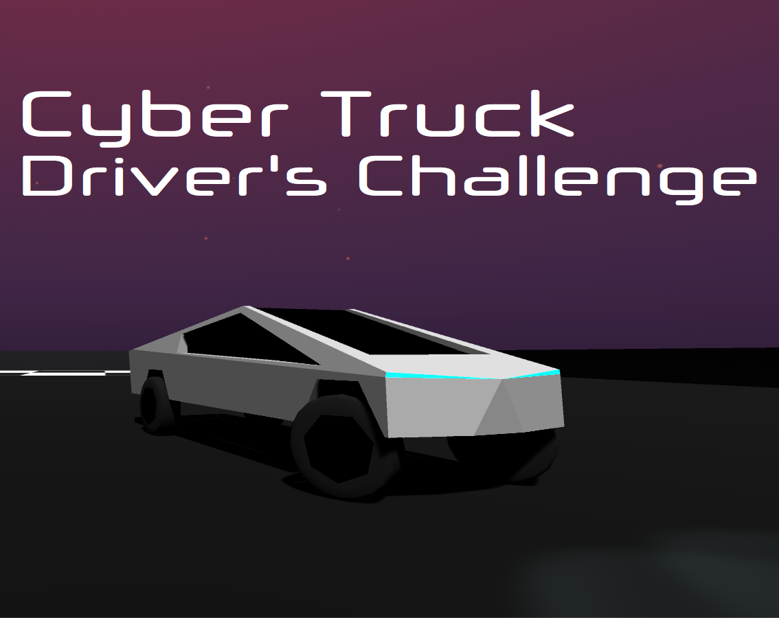 Cyber Truck Driver's Challenge