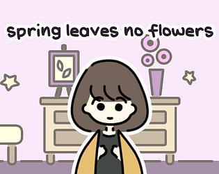 spring leaves no flowers [Free] [Visual Novel] [Windows] [macOS] [Linux]