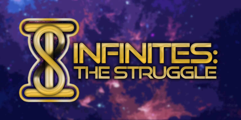 Infinites: The Struggle