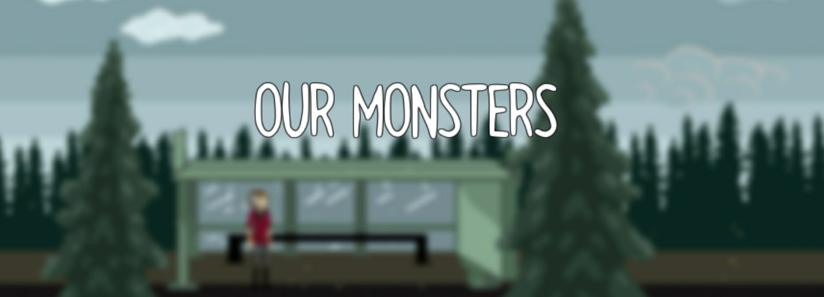 Our Monsters