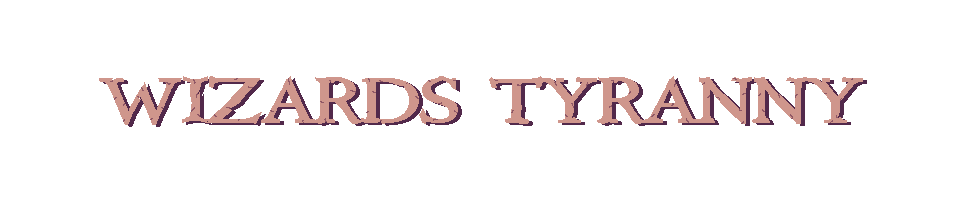 Wizard's Tyranny