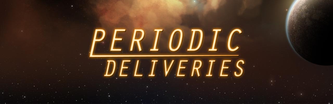 Periodic Deliveries