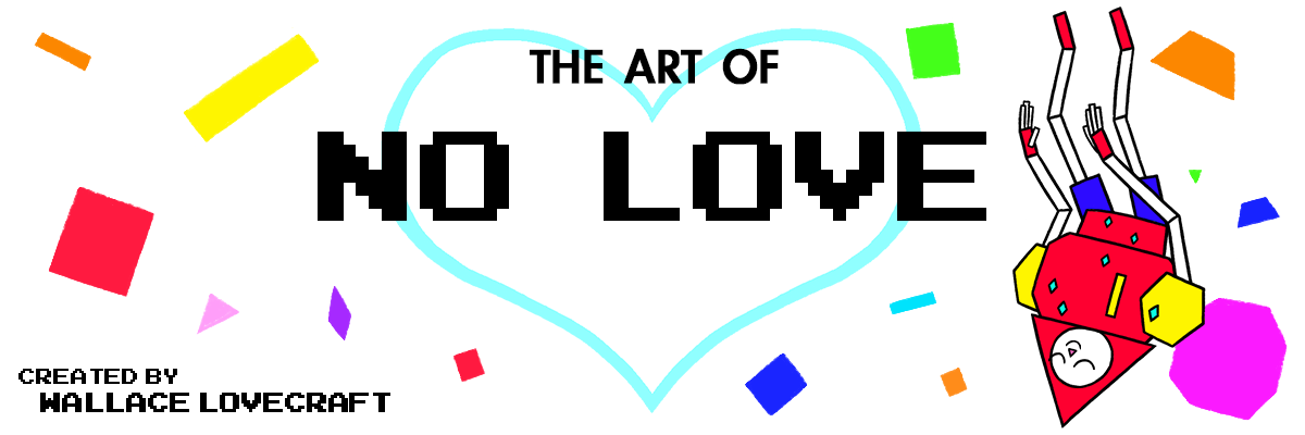 The Art of NO LOVE