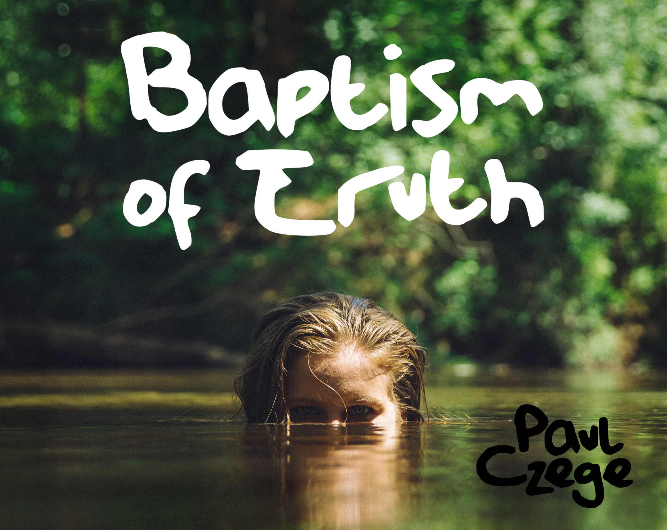 Baptism of Truth