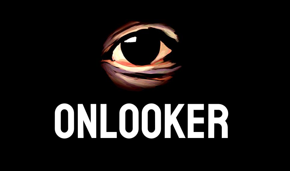 ONLOOKER