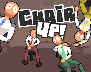 Chair Up! [Free] [Action] [Windows] [macOS]
