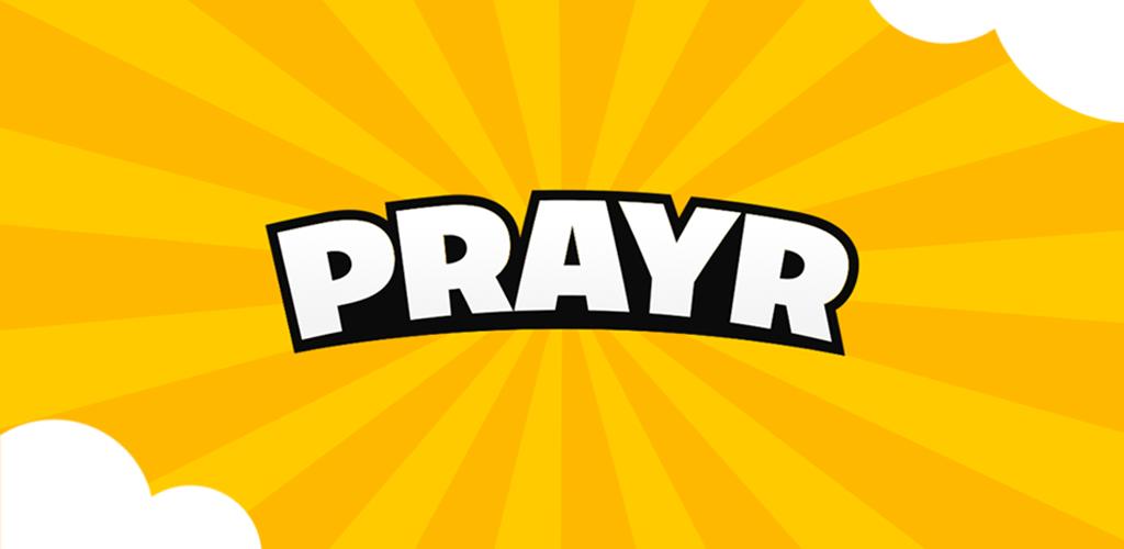 Prayr