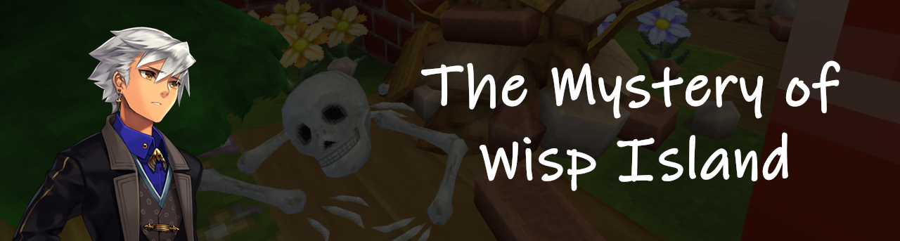 The Mystery of Wisp Island