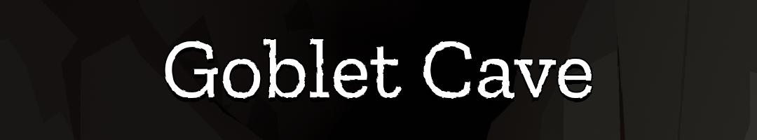 Goblet Cave