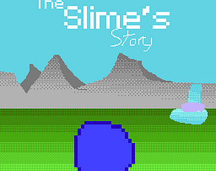 The Slime's Story