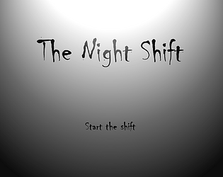 The Night Shift [Free] [Visual Novel] [Windows] [macOS]