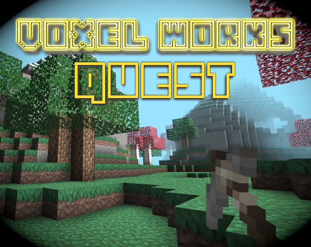 Voxel Works Quest