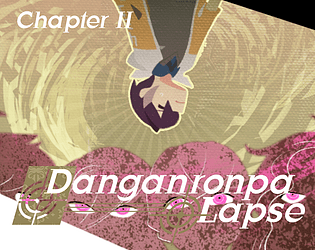 Danganronpa: Lapse - Chapter 2