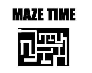 Maze Time V0.2