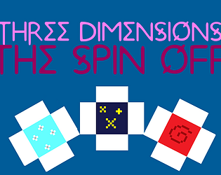 Three Dimensions: The Spin Off