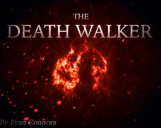The Death Walker (Demo)