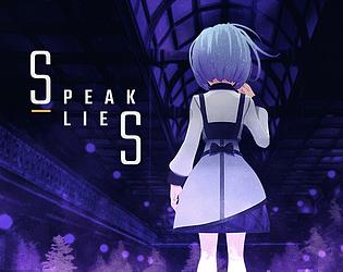 Speak Lies [Free] [Visual Novel] [Windows] [macOS]