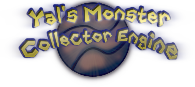 Yal's Monster Collector Engine
