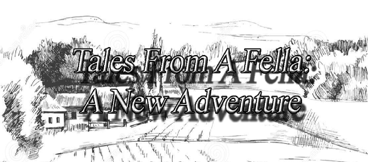 Tales From a Fella: A new Adventure DEMO