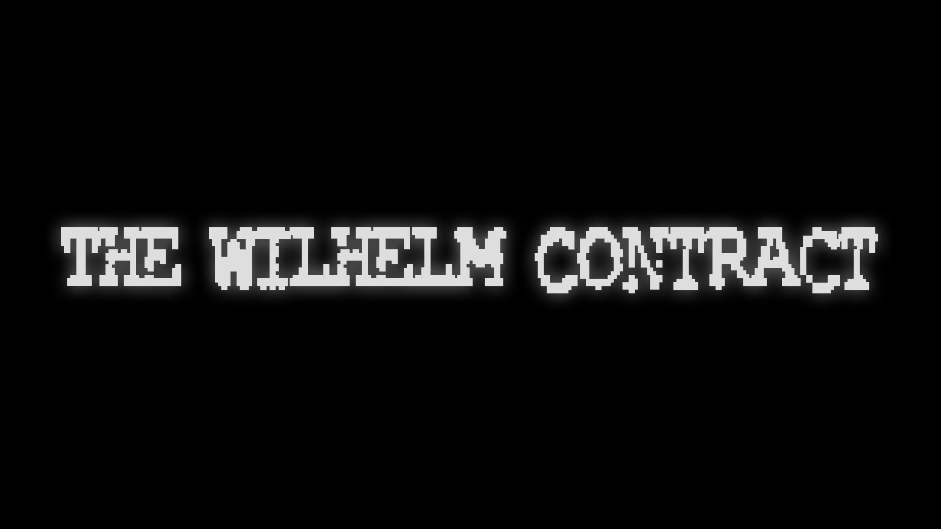 The Wilhelm Contract