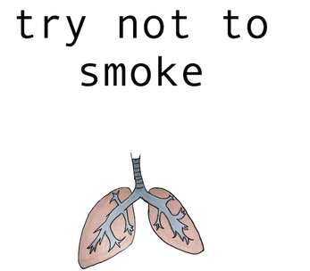 """a screencap of the cover for """"try not to smoke"""" with a hand drawing of a pair of lungs"""