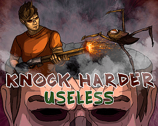 Knock Harder : Useless [Free] [Other]