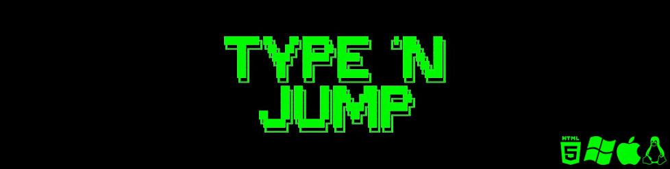 Type 'n Jump