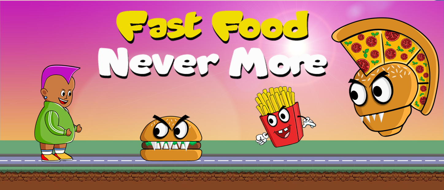 Fast Food Never More