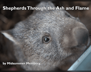 Shepherds Through the Ash and Flame