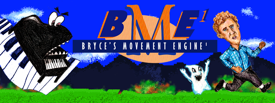Bryce's Movement Engine¹