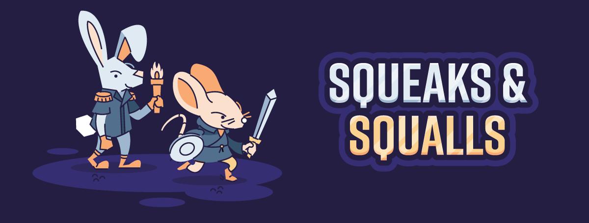Squeaks & Squalls